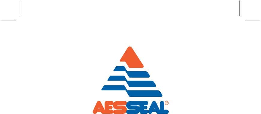 our customers such exceptional service that they need never consider alternative sources of supply.' www.aesseal.com