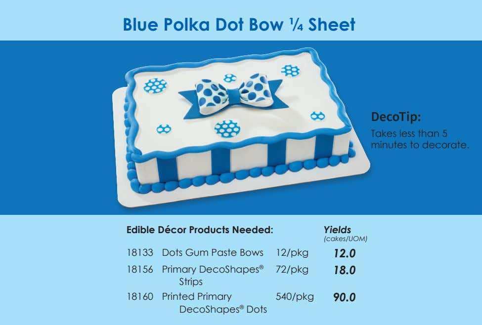 Blue Polka Dot Bow ¼ Sheet DecoTip: Takes less than 5 minutes to decorate. Edible