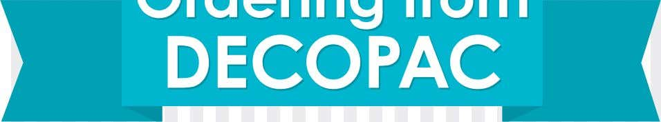 DecoPac Ordering Ordering from from DECOPAC DECOPAC Automated Telephone • Toll-Free 1-800-DECOPAC
