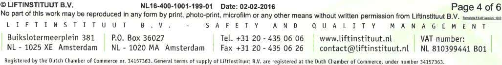 @ LIFTINSTITUUT B.V. NLI 6-400-1 Ool-199-Ol Dare: 02-02-2016 page 4 Of 6 No part of