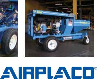 next with low maintenance. PG-25 optional LP gas power Self-propelled hydraulic drive 4 888.349.2950 | www.airplaco.com