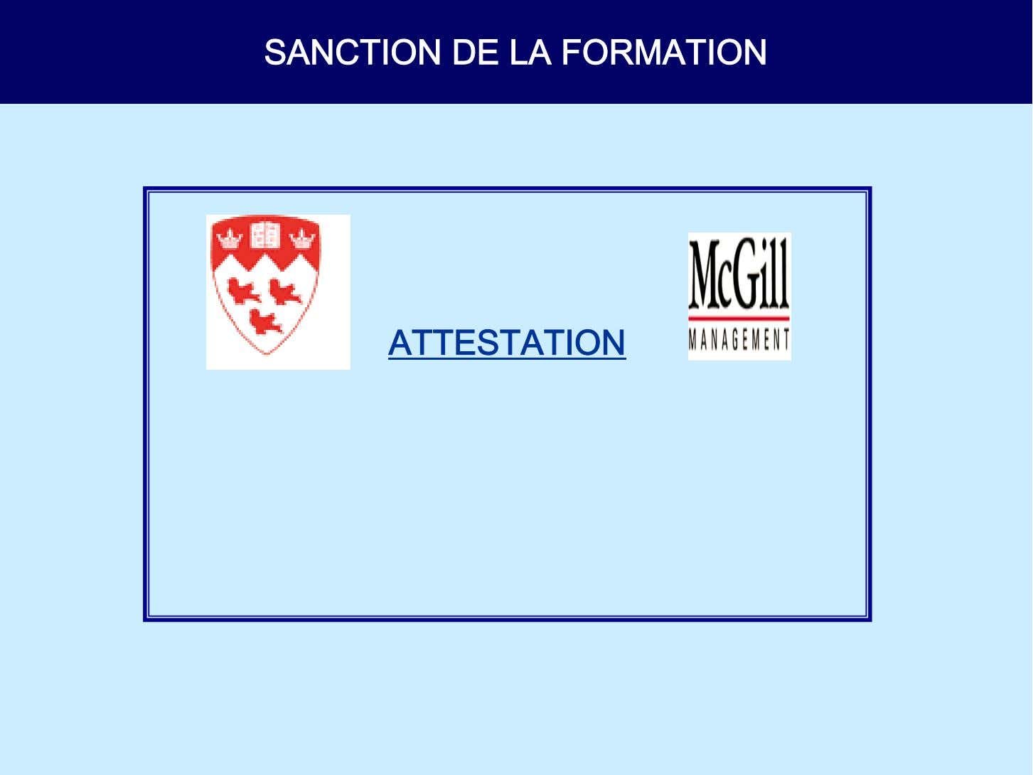SANCTION DE LA FORMATION ATTESTATION
