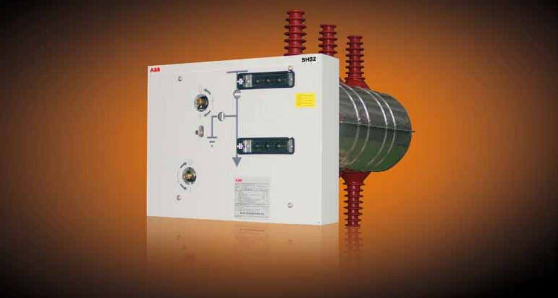 Medium Voltage Products SHS2 Gas-insulated switching and isolating apparatus
