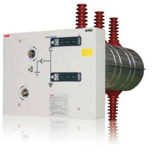 for supplying lines, power transformers and ring networks. Technical characteristics The SHS2 switch-disconnectors and