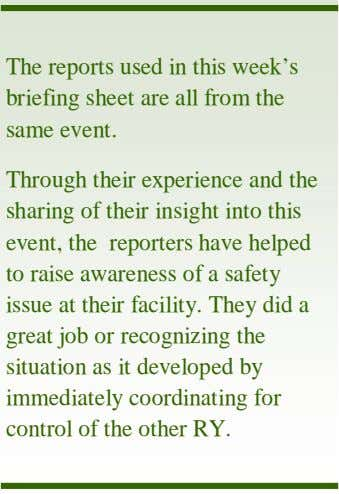The reports used in this week's briefing sheet are all from the same event. Through