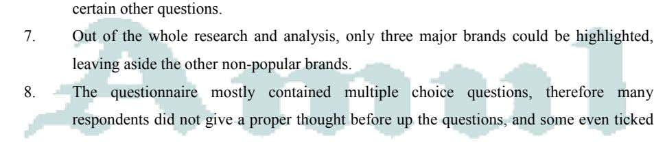 certain other questions. 7. Out of the whole research and analysis, only three major brands