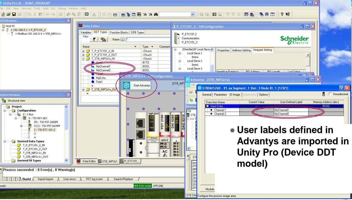 ● User labels defined in Advantys are imported in Unity Pro (Device DDT model) Schneider