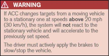 Cut-In Scenario Warning. 2016 BMW 7-Series Owner's Manual. Figure 9. ACC Cut-Out Scenario Warning, 2016 Volvo