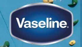 quirky and smart • Leverage Vaseline Value-led stories Relevance • The marketing plan must be relevant