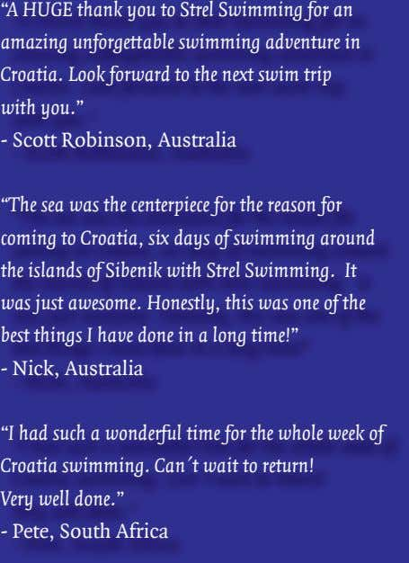 """A HUGE thank you to Strel Swimming for an amazing unforgettable swimming adventure in Croatia."
