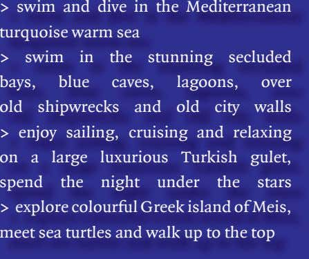 > swim and dive in the Mediterranean turquoise warm sea > swim in the stunning
