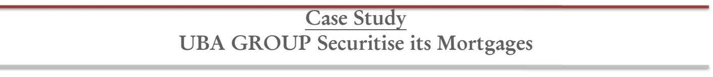 Case Study UBA GROUP Securitise its Mortgages