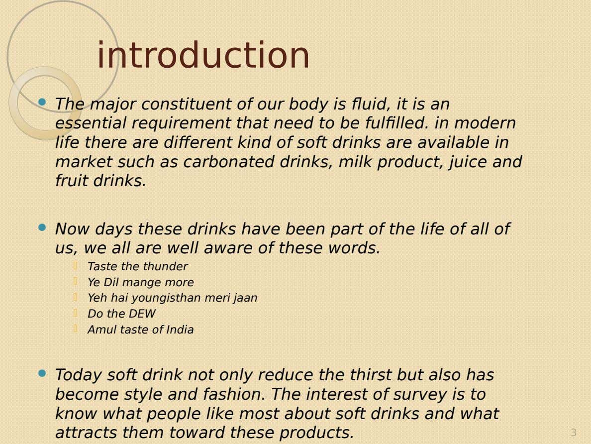 introduction  The major constituent of our body is fluid, it is an essential requirement that