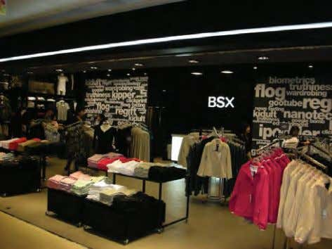 Exhibit 4: Giordano's first BSX store in Hong Kong. 8 Additionally, having achieved success in its