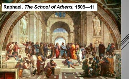 Raphael, The School of Athens, 1509—11