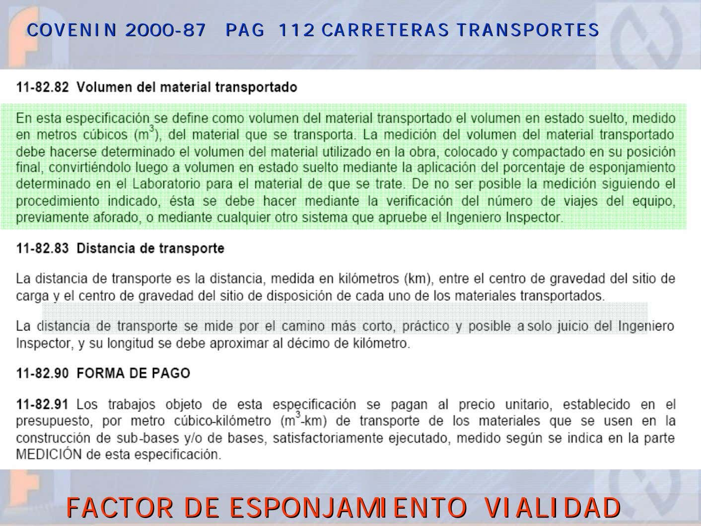 COVENINCOVENIN 20002000--8787 PAGPAG 112112 CARRETERASCARRETERAS TRANSPORTESTRANSPORTES FACTORFACTOR DEDE