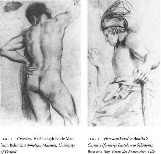 F i G . i Guercino, Half-Length Nude Man FIG. 2 Here attributed to Annibale from