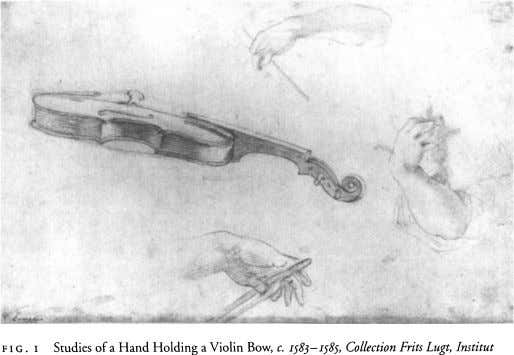 F i G . i Studies of a Hand Holding a Violin Bow, c. 1583—1585, Collection