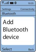 10:35 Settings Connectivity Bluetooth Add Bluetooth device Select Back