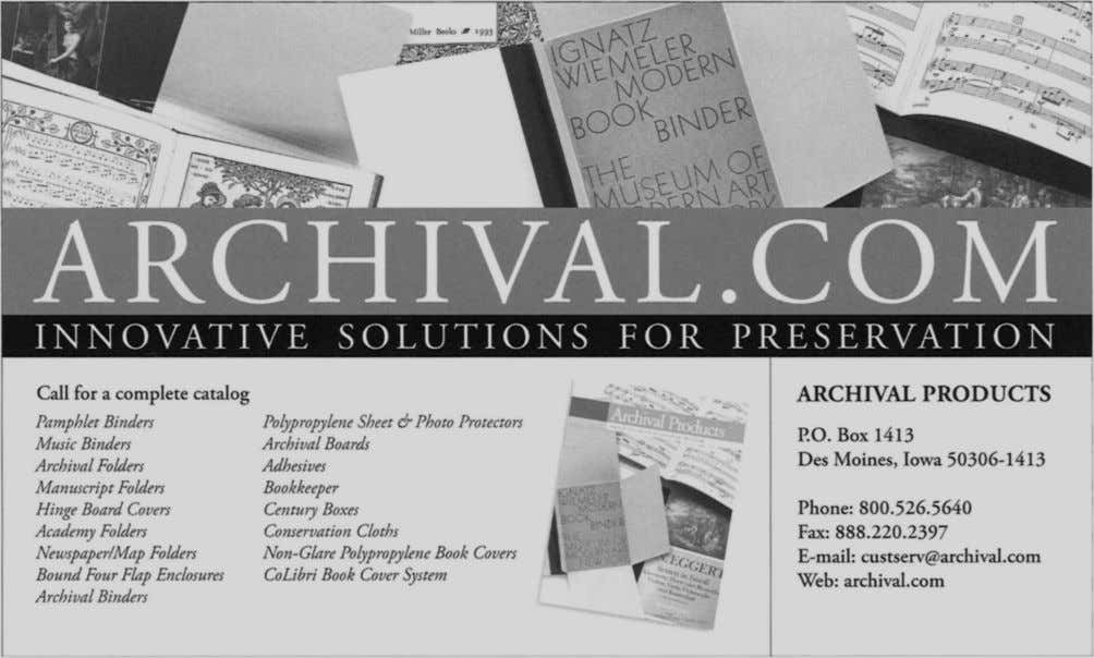 ARCHIVAL PRODUCTS Call for a complete catalog Pamphlet Binders Polypropylene Sheet & Photo Protectors P.O.