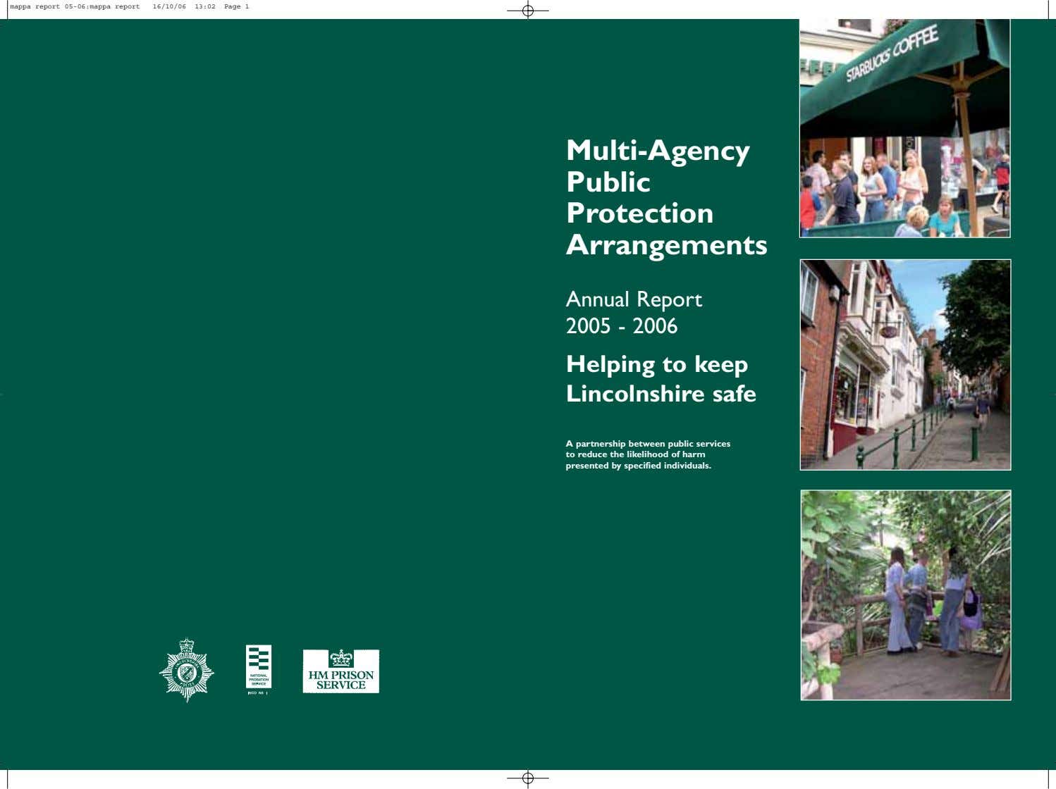 mappa report 05-06:mappa report 16/10/06 13:02 Page 1 Multi-Agency Public Protection Arrangements Annual Report 2005 -