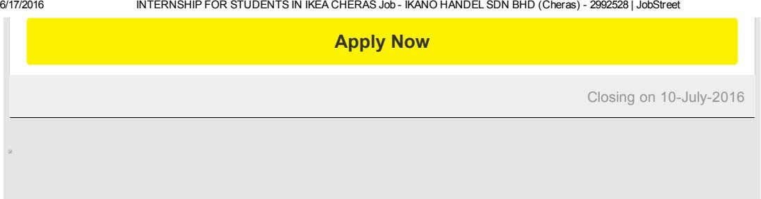 6/17/2016 INTERNSHIP FOR STUDENTS IN IKEA CHERAS Job ­ IKANO HANDEL SDN BHD (Cheras) ­ 2992528