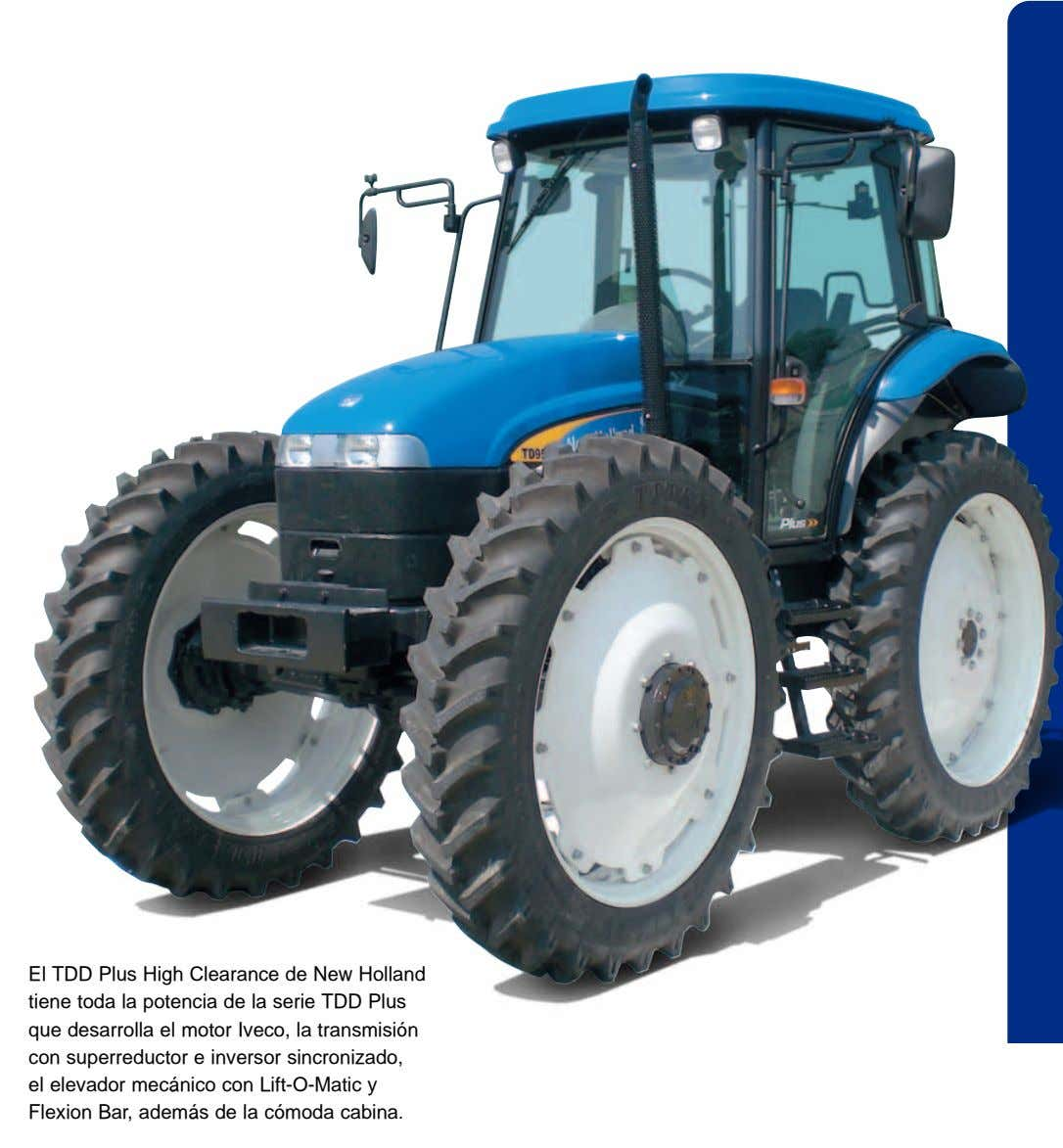 El TDD Plus High Clearance de New Holland tiene toda la potencia de la serie TDD