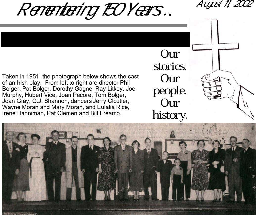 August 11, 2002 Remembering 150 Years ... 1852 St. Francis Xavier Parish 2002 Our stories. Taken