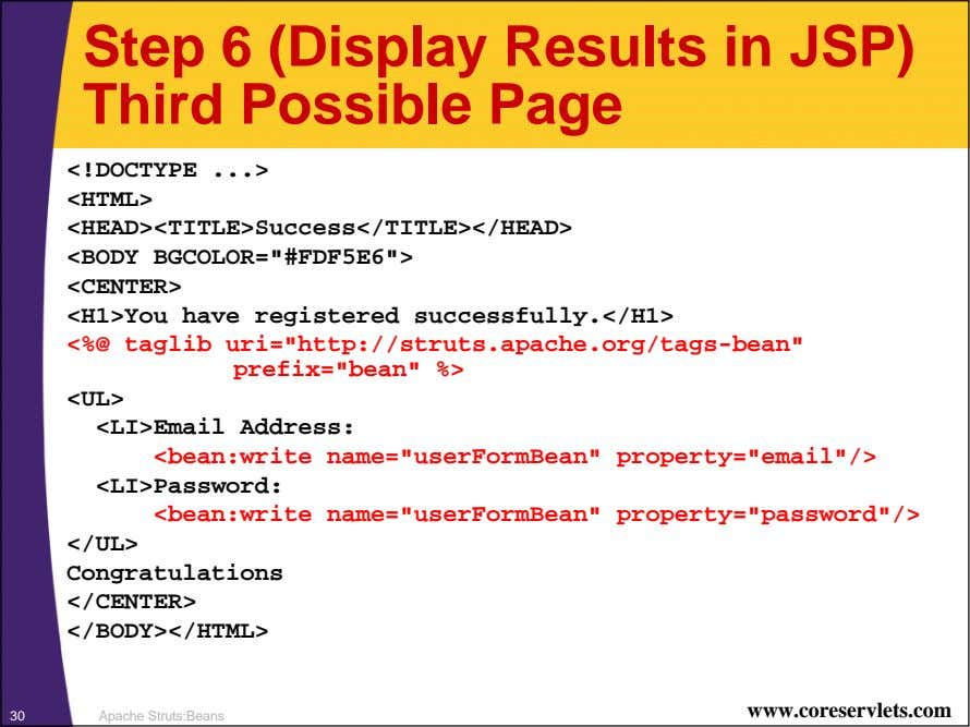 Step 6 (Display Results in JSP) Third Possible Page <!DOCTYPE <HTML>
