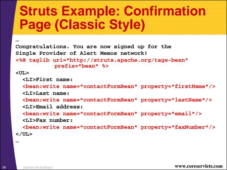 Struts Example: Confirmation Page (Classic Style) … Congratulations. You are now signed up for the