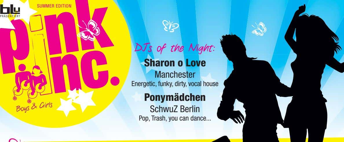SUMMER EDITION DJs of the Night: Sharon o Love Manchester Energetic, funky, dirty, vocal house