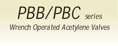 PBB/PBC series Wrench Operated Acetylene Valves