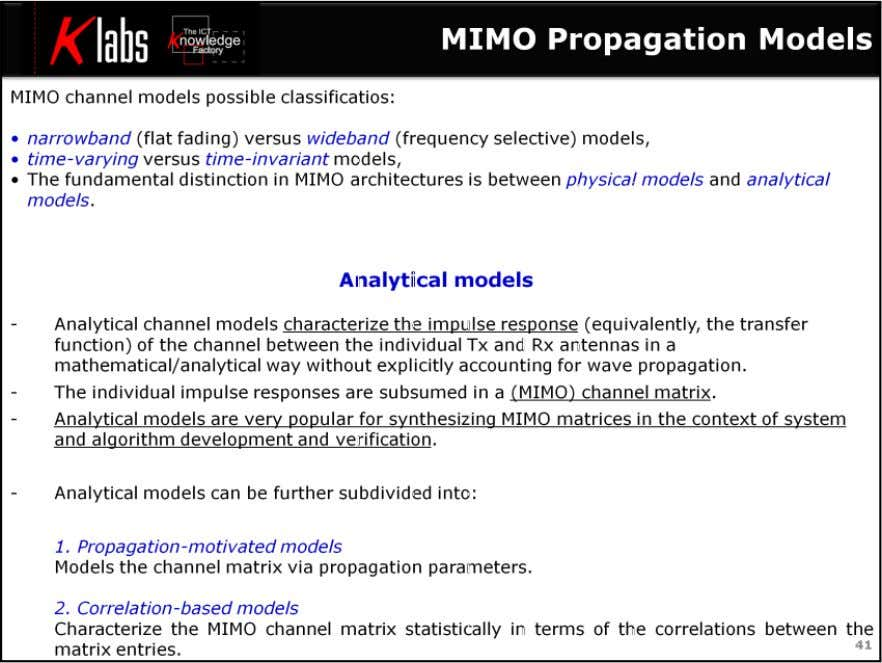 LTE MIMO Air Interface In contrast to physical models, analytical channel models characterize the impulse response