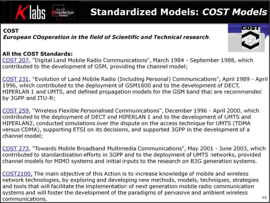 LTE MIMO Air Interface Standardized models are an important tool for the development of new radio