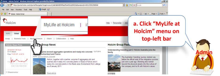 "Holcim"" menu on top-left bar a. Click ""MyLife at Admin"