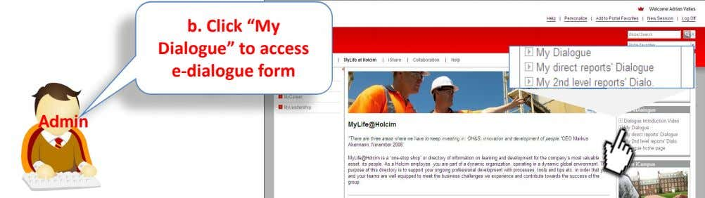 "b. Click ""My Dialogue"" to access e-dialogue form Admin"