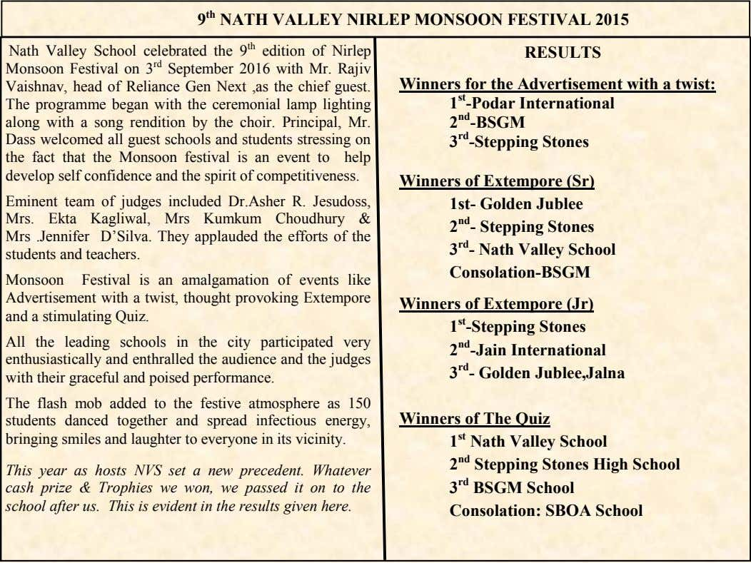 9 th NATH VALLEY NIRLEP MONSOON FESTIVAL 2015 Nath Valley School celebrated the 9 th