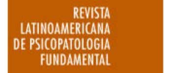 Revista Latinoamericana de Psicopatologia Fundamental ISSN