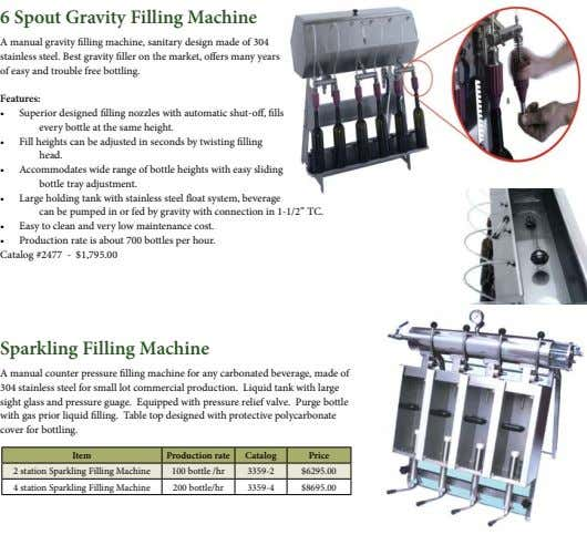 6 Spout Gravity Filling Machine A manual gravity filling machine, sanitary design made of 304