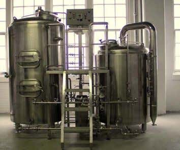 24 hours a day, 7 days a week KENT GW Brewhouse Our two vessel brewhouse system