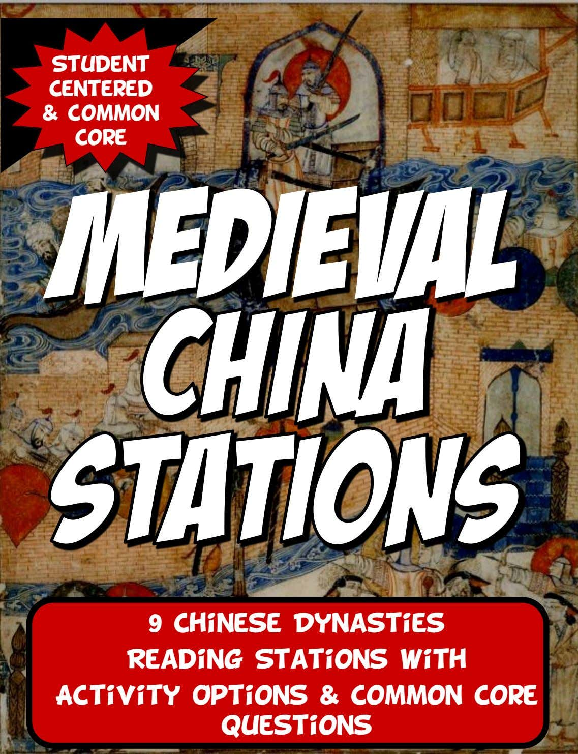 Student Centered & common Core 9 Chinese Dynasties Reading Stations with Activity Options & Common Core