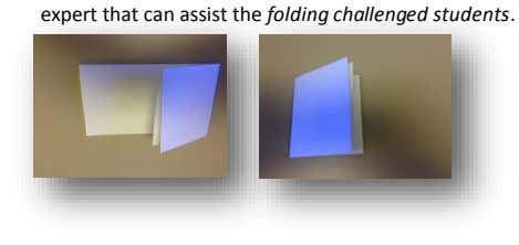 expert that can assist the folding challenged students. 3.