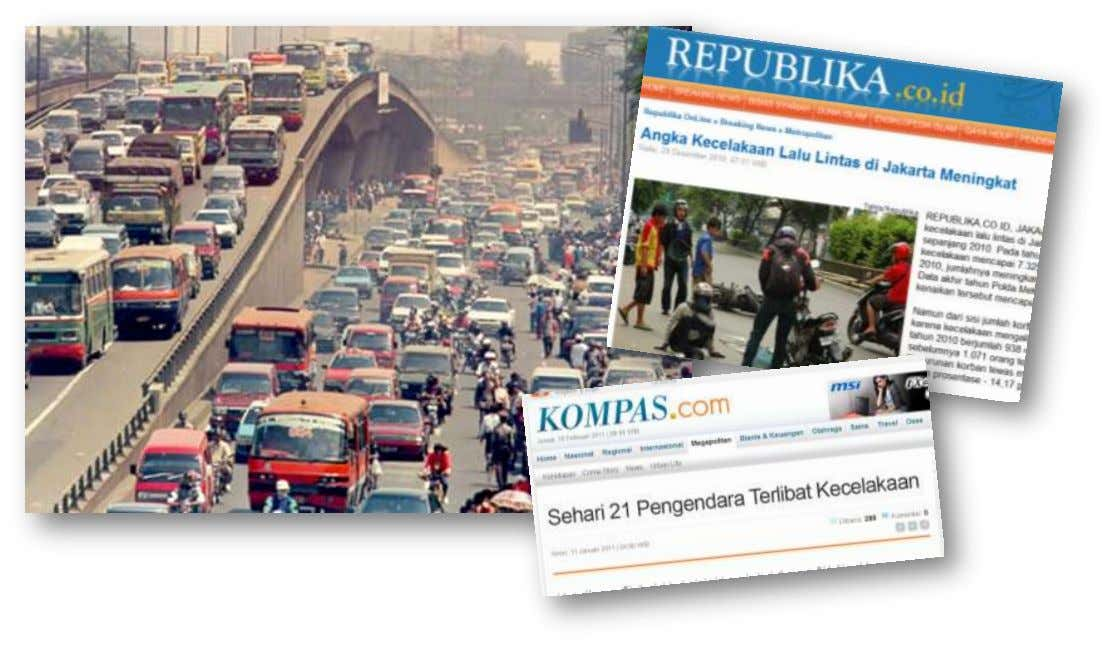 In 2010, There are 2 accidents per day in Jakarta, and the victims reach 938 people