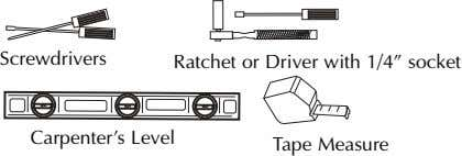 "Screwdrivers Ratchet or Driver with 1/4"" socket Carpenter's Level Tape Measure"