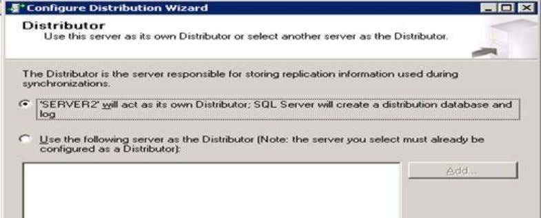 Replication -> Configure Distribution… 3. Next -> Select 'SERVER2' will act as its own distributor; 4.