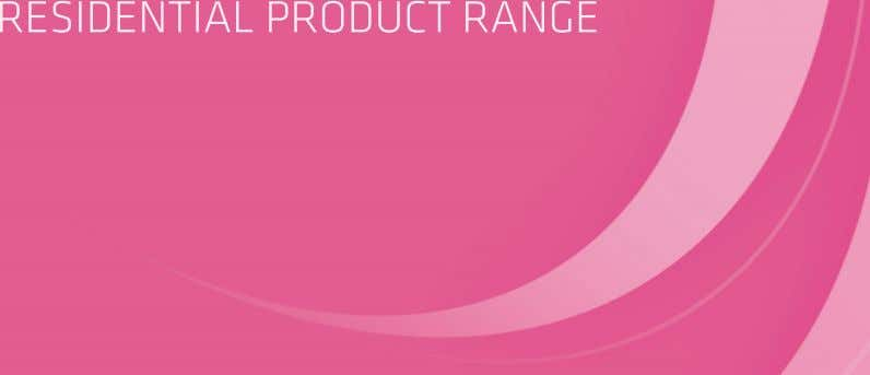 RESIDENTIAL PRODUCT RANGE 27