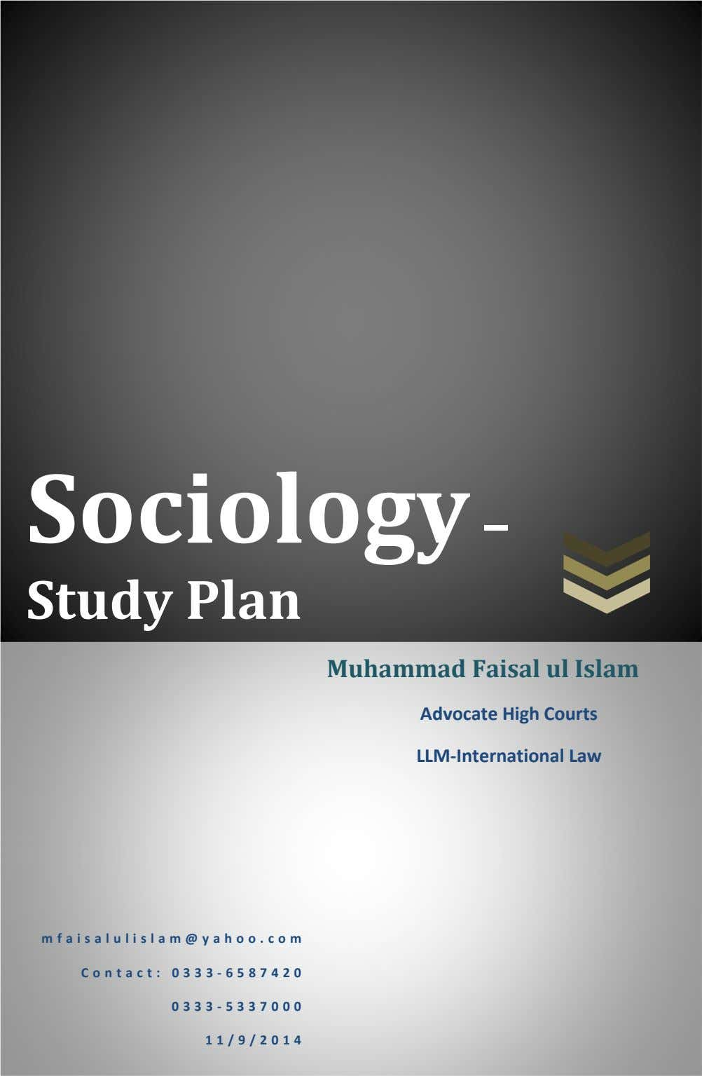 Sociology – Study Plan Muhammad Faisal ul Islam Advocate High Courts LLM-International Law m f