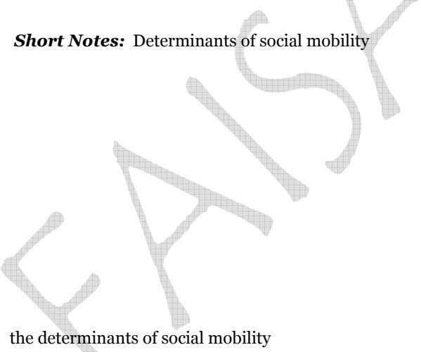 – Short Notes: Determinants of social mobility the determinants of social mobility
