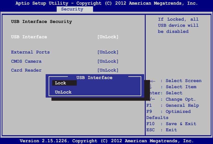 Aptio Setup Utility - Copyright (C) 2012 American Megatrends, Inc. Security USB Interface Security If