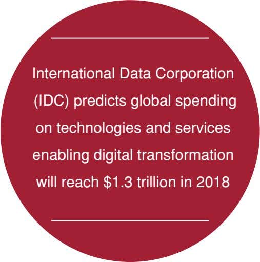 International Data Corporation (IDC) predicts global spending on technologies and services enabling digital